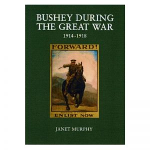 A book titled Bushey during the Great War.