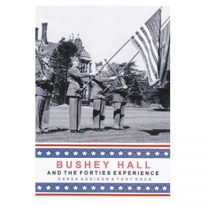 A book titled Bushey Hall and the Forties Experience.