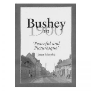 A book titles Bushey in 1900.