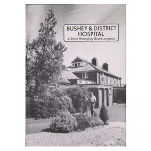 A book about Bushey and District Hospital