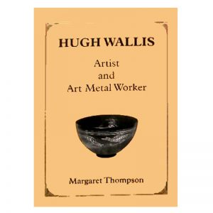 A book called Hugh Wallis, artist and art metal worker..